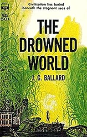 Potopljeni svet Dž. G. Balarda, umesto o povratku u budućnost govori o stupanju napred u prošlost